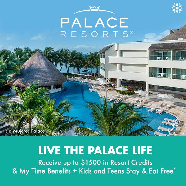 Receive up to $1500 in Resort Credits & My Time Benefits + Kids and Teens Stay & Eat Free